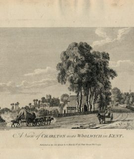 Antique Engraving Print, Charlton near Woolwich in Kent, 1775