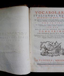 Vocabolario Italiano e latino, tomo primo, in Venezia,1777