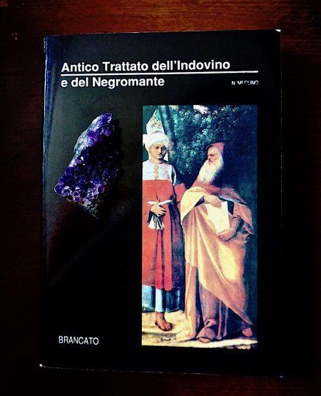 Merlino, Antico Trattato dell'Indovino e del Negromante, Brancato 1991