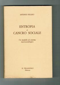 Entropia e cancro sociale