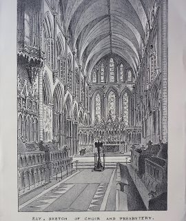 Antique Print, Ely, Sketch of Choir and Presbytery, 1870