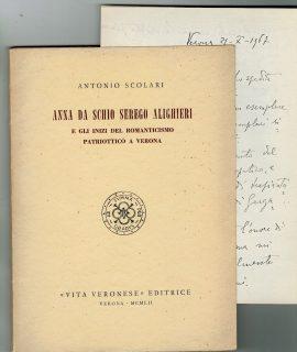 A. Scolari, Anna da Schio Serego Alighieri, Vita Veronese Editrice, Verona, 1952
