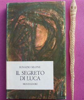 I. Silone, Il segreto di Luca, Mondadori, 1965