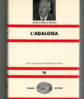 C. E. Gadda, L'Adalgisa, Einaudi, 1969