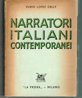 F. L. Celly, Narratori Italiani Contemporanei, La Prora, Milano, 1944