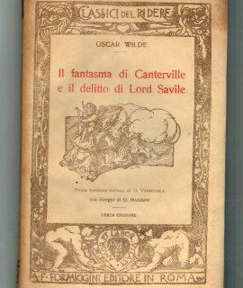 O. Wilde, Il fantasma di Canterville e il delitto di Lord Savile, Formiggini, 1927