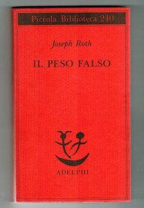 Joseph Roth, Il peso falso