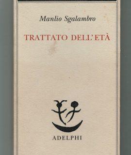 M. Sgalambro, Trattato sull'età, Adelphi, 1999