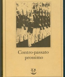 G. Morselli, Contro-passato prossimo, Adelphi 1987