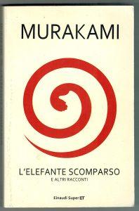Murakami, L'elefante scomparso, Einaudi 2013