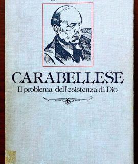 L. Cimmino, Carabellese, il problema dell'esistenza di dio, Studium, 1983