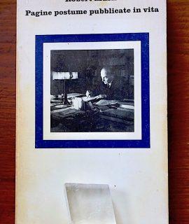 R. Musil, Pagine postume pubblicate in vita, Einaudi 1981