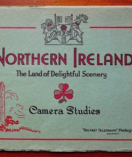 Northen Ireland, The Land of Delightful Scenery, Belfast Telegraph Photographs, limited edition, 2/59, 1940