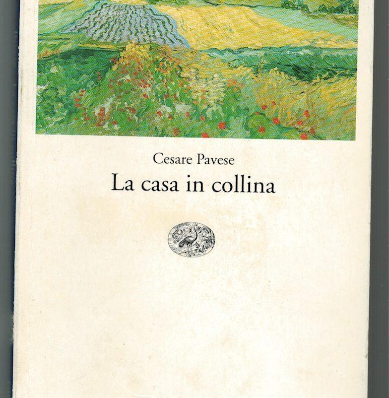 Cesare Pavese, La casa in collina, Einaudi Tascabili, 1990