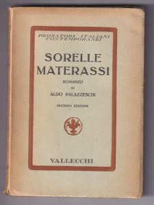 Aldo Palazzeschi, Sorelle Materassi