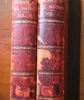Women of all nation, edited by T. Athol Joyce, N.W. Thomas, Cassell and Company, Limited, 1908