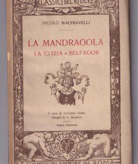 N. Machiavelli, La Mandragola, La Clizia, Belfagor, Formiggini, 1927