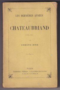 Edmond Bire, Les dernières années de Chateaubriand (1830-1848), 1902