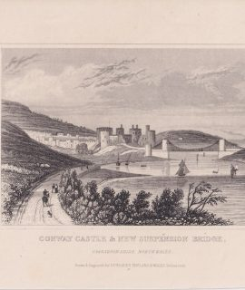 Antique Engraving Print, Conway Castle & New Suspension Bridge, 1820