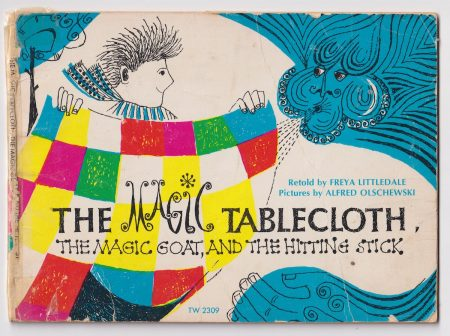 The Magic Tablecloth by Freya Littledale and Alfred Olschewsky, 1972