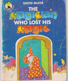 The Magician Lost his magic, by David McKEE, Pan Books LTD, 2nd Printing 1974