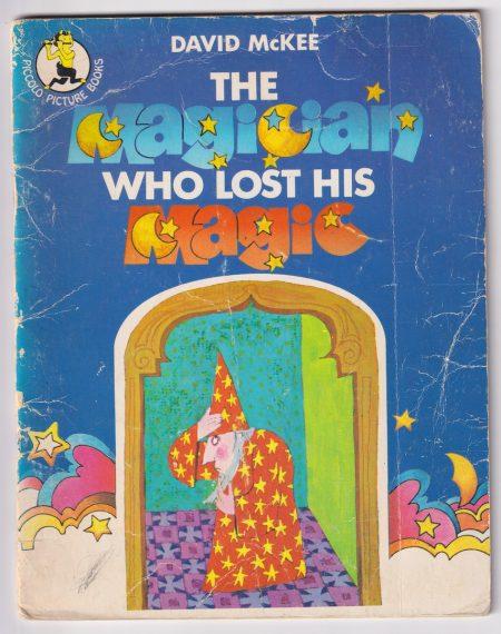 The Magician Lost his magic, by David McKEE, Pan Books LTD, 2nd Printing 1974