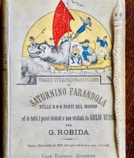 Viaggi Straordinarissimi di Saturnino Farandola, Sonzogno 1910