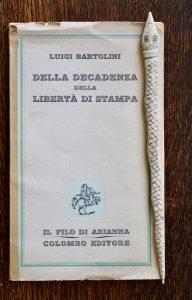 Bartolini, libertà, stampa, poeta
