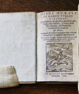 Opere Morali di Marco Tullio Cicerone, Venezia, 1563