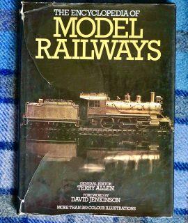 The Encyclopedia of Model Reilways, Book Club Associates London, 1981