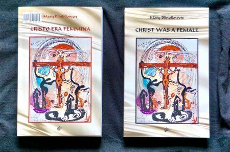 Christ was a female/Cristo era femmina, by M. Blindflowers, 2021