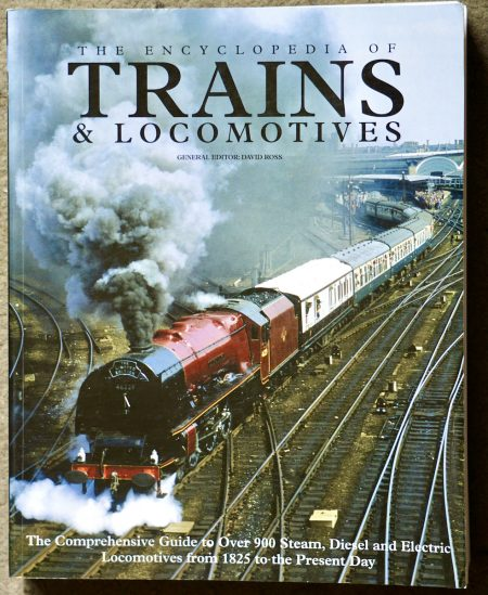 The Encyclopedia of Trains & Locomotives, Amber Books, 2007