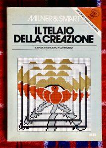 Milner & Smart, Il telaio della creazione, scienza e misticismo a confronto, Meb, 1978
