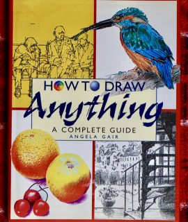 How to Draw Anything, Angela Gair, Parragon 1999