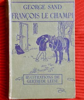 George Sand, François le Champi, 1908