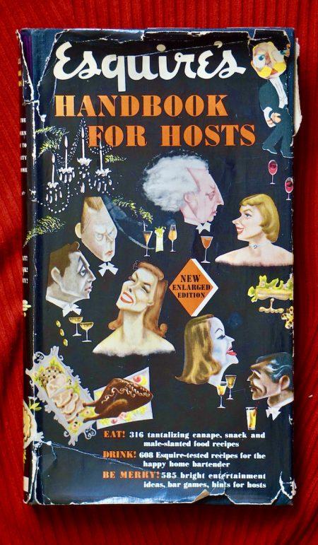 Esquire's Handbook for Hosts, Frederick Muller LTD London, 1954