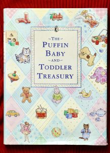 The Puffin Baby and Toddler Treasury, Ted Smart, 1988