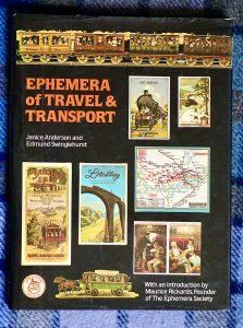 Ephmera of Travel & Transport, J. Anderson and Edmund Swinglehurst, 1981