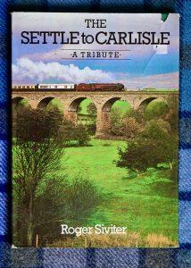 The Settle to Carlisle, Roger Siviter, 1988