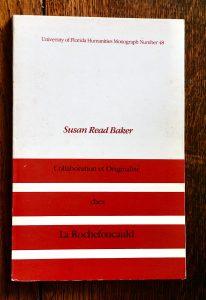 S.R. Baker, Collaboration et Originalité chez La Rochefoucauld, 1980