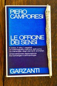 Camporesi, Le Officine dei sensi