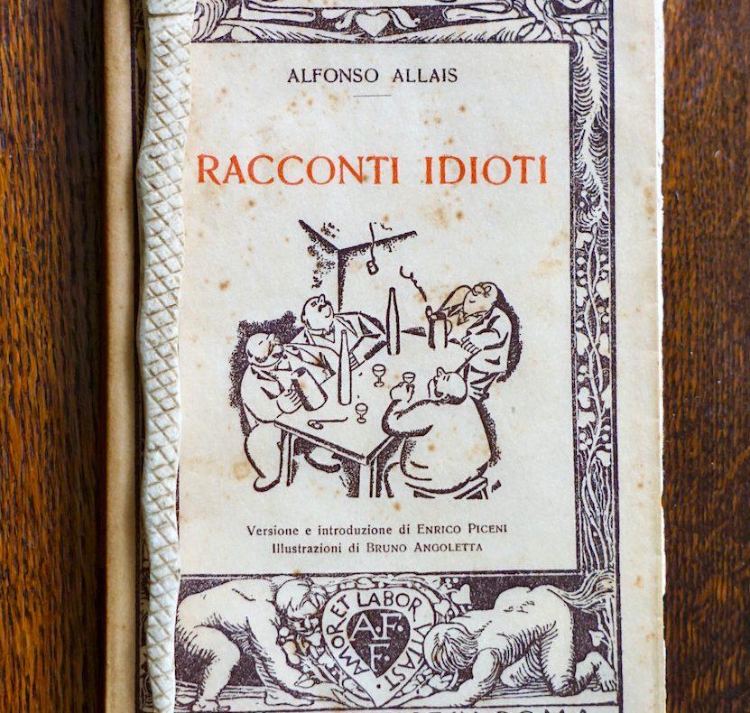 Alphonse Allais, Racconti idioti